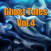 Spooky Tales, Vol. 4 by Various Artists
