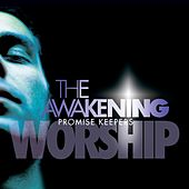 The Awakening by Promise Keepers