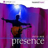 Into His Presence by Various Artists