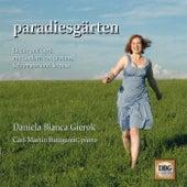 Paradiesgärten by Daniela Bianca Gierok