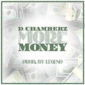 More Money (Radio Edit) by D Chamberz