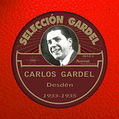 Desdén (1933-1935) by Carlos Gardel