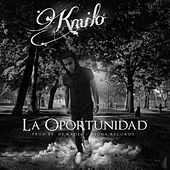 La Oportunidad - Single by Kmilo