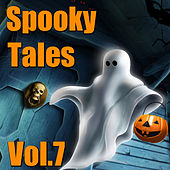 Spooky Tales, Vol. 7 by Various Artists