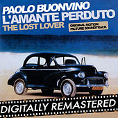 L'amante perduto - The Lost Lover (Original Motion Picture Soundtrack) by Paolo Buonvino