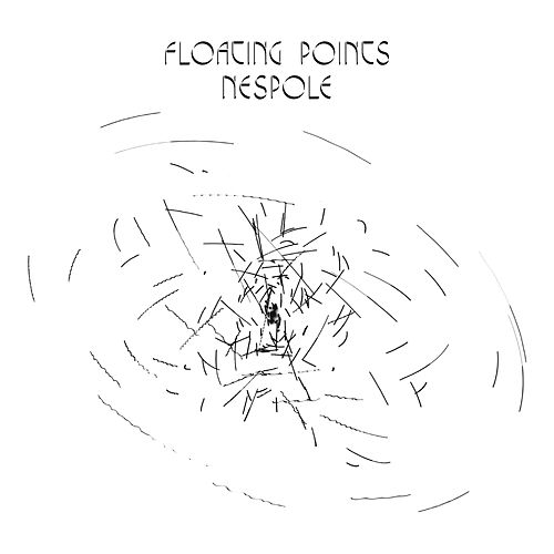 Nespole - Single by Floating Points