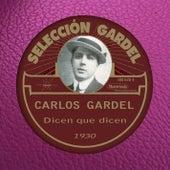 Dicen que dicen (1930) by Carlos Gardel