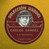 La Violeta (1930-1931) by Carlos Gardel