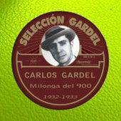 Milonga del 900 (1932-1933) by Carlos Gardel