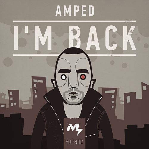 I'm Back by Amped