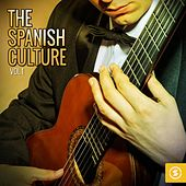 The Spanish Culture, Vol. 1 by Various Artists