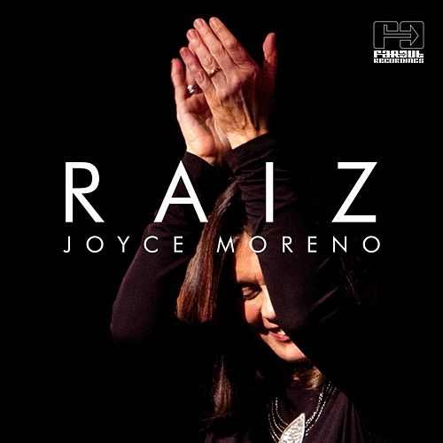 Raiz by Joyce Moreno