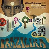 Gilles Peterson Brazilika by Various Artists