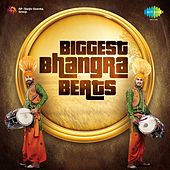 Biggest Bhangra Beats by Various Artists