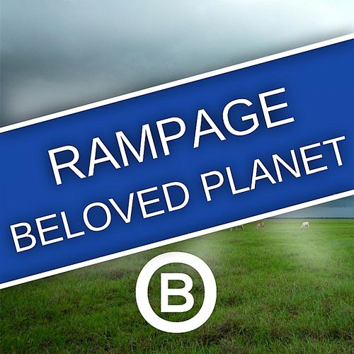 Beloved Planet by Rampage