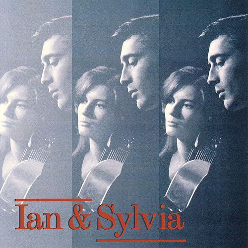 Ian & Sylvia by Ian and Sylvia