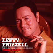 The Complete Columbia Recording Sessions, Vol. 4 - 1955-1957 by Lefty Frizzell