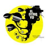 Estallando Tu Lado Salvaje by El Otro Yo
