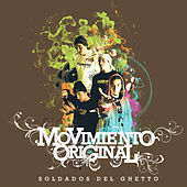 Soldados del Ghetto by Movimiento Original
