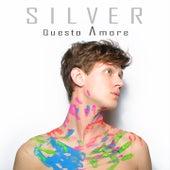Questo amore by Silver