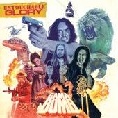 Untouchable Glory by Gama Bomb