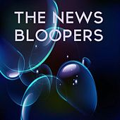Bloopers by News