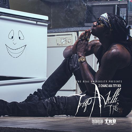 Trapavelli Tre' by 2 Chainz