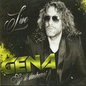 Se Të Dashuroj (Live) by Gena