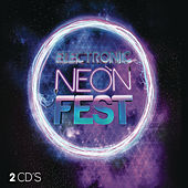 Electronic Neon Fest 2015 by Various Artists