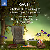 Ravel: L'enfant et les sortilèges, M. 71 & Ma mère l'oye, M. 62 by Various Artists
