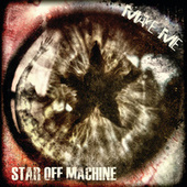 Make Me by Star Off Machine
