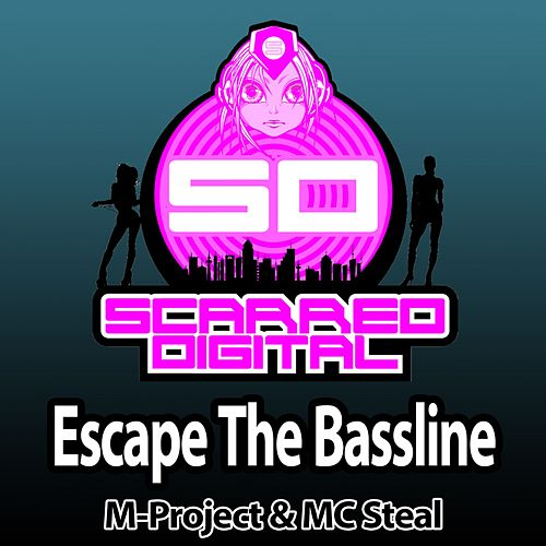 Escape The Bassline (feat. MC Steal) by A M Project