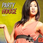 Party House, Vol. 1 - EP by Various Artists