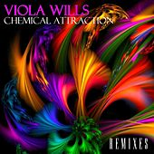 Chemical Attraction (Remixes) by Viola Wills