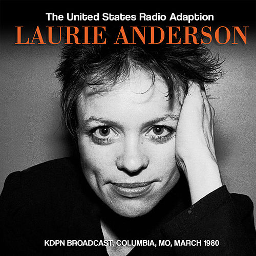 The United States Radio Adaption (Live) von Laurie Anderson