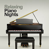 Relaxing Piano Nights by Various Artists
