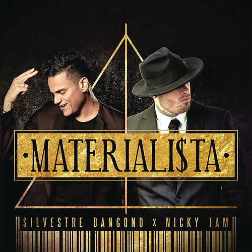Materialista by Silvestre Dangond