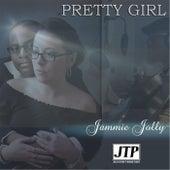 Pretty Girl by Jammie Jolly