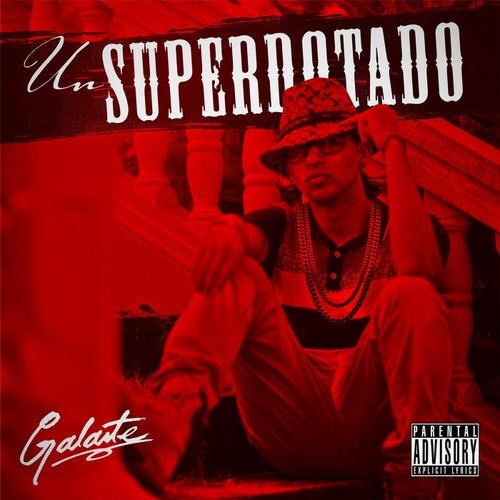Un Superdotado by Galante
