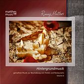 Hintergrundmusik - Gemafreie Musik zur Beschallung von Hotels & Restaurants, Vol. 6 by Ronny Matthes