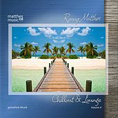 Chillout & Lounge - Gemafreie Musik, Vol. 4 by Ronny Matthes