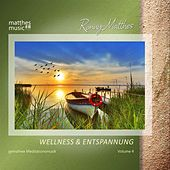 Wellness & Entspannung - Gemafreie Meditationsmusik, Vol. 4 by Ronny Matthes