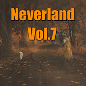 Neverland, Vol. 7 by Various Artists