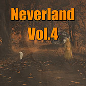 Neverland, Vol. 4 by Various Artists