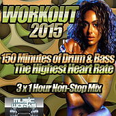 Workout 2015 Drum and Bass - The Ultra Dubstep Bass Trap & Eltronica Fabulous Cardio Fitness Gym Work Out to Shape Up by Various Artists