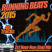 Running Beats 2015 - Get the fitness Bug 40 Clubland Workout Anthems to help shape up your Cardio Gym Work Out by Various Artists