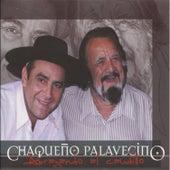 Abrazando al Caudillo by Chaqueño Palavecino