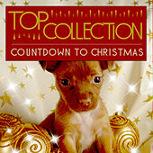 Top Collection: Countdown to Christmas by Various Artists