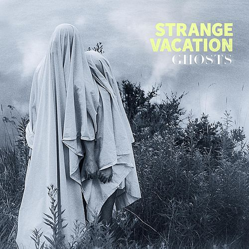Ghosts by Strange Vacation