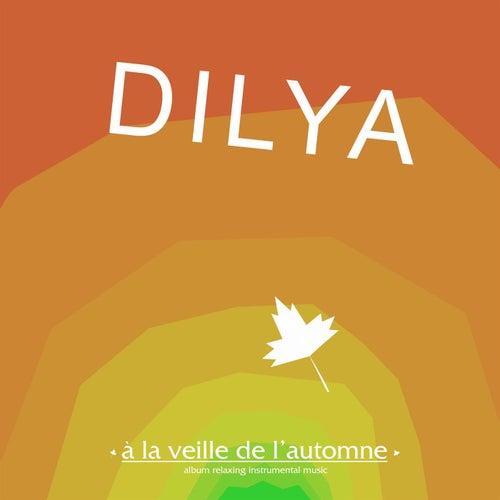 À la veille de l'automne by DILYA
